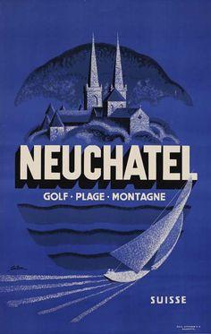 Vintage Travel Poster - Neuchatel Switzerland - by Coulon.