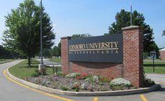 Edinboro University - graduated from here in 2005