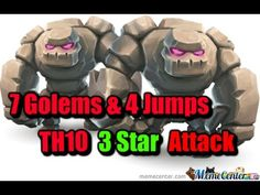7 Golem Gowi With 4Jump Spells - 3 Star TH10 Attack - Clash of Clans Str...