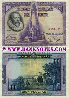 "Spain 100 Pesetas 1928  Front: Effigy of Miguel de Cervantes Saavedra (1547 - 1616). Monument* to Miguel de Cervantes Saavedra on Plaza de España in Madrid. Back: The painting ""Encounter of the Dukes by Don Quixote"" (""Encuentro de Don Quijote con los Duques"") by Luis Menéndez Pidal. Duke and Duchess encounter Don Quixote and Sancho and decide to invite them to their palace for amusement and practical jokes. Watermark: Head of Miguel de Cervantes Saavedra in profile."
