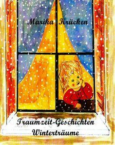 Traumzeit-Geschichten Winterträume: Kinderbuch für lange Winterabende zum Vorlesen und Träumen. Die Traumzeit-Geschichten sind allen Kindern gewidmet, die durch Überreizung unserer modernen Medien vergessen haben, ihre Träume zu leben und zu erleben. Die in der heutigen Zeit viel zu schnell erwachsen werden und keine Zeit zum Träumen bekommen. Nimm dir die Zeit zum Träumen. http://www.amazon.de/dp/3936544891/ref=cm_sw_r_pi_dp_Kg8Esb1T3GVHZ