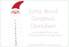 a little delightful: {printable} Santa Beard Christmas Countdown! used this last year and loved it! So simple! Preschool Christmas, Christmas Activities, Christmas Crafts For Kids, A Christmas Story, Christmas Printables, Christmas Ideas, Xmas, Kid Activities, Holiday Ideas