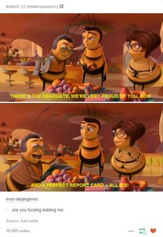 "But hey, at least all the bee puns were on point. | Just A Reminder That ""Bee Movie"" Is The Weirdest Fucking Thing"