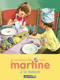 Martine à la maison - Gilbert Delahaye, Marcel Marlier -  - 9782203048782