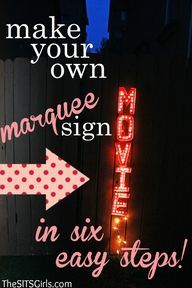 DIY Marquee Sign - T for outdoor movie night