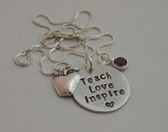 Teach Love Inspire - Teacher / Graduation Necklace - Hand Stamped Pendant Necklace