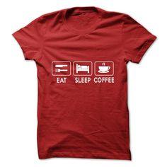 (Greatest Offers) EAT SLEEP COFFEE SHIRT - Order Now...