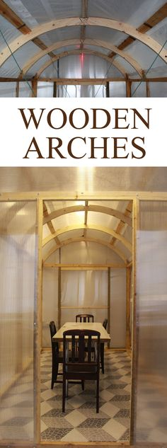 Whether for a tiny house or a green house, a wooden arched roof is a great DIY way to give extra head clearance while providing a strong overhead structure as well as being economical with materials.