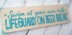 Swimming Pool decoration funny pool sign Swim at by AndTheSignSays