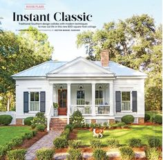Instant Classic. Southern Living, June 2017. 800 sq. ft.