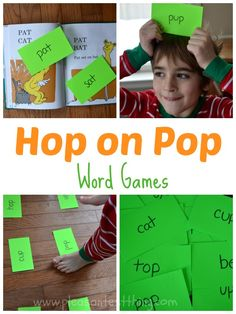 "Hop on Pop! Write out several of the words in the book. Then call out the action matching the word- there are lots of possibilities. Some we like are:  Hop on ""pop"" Pat ""pat"" Get on top of ""top"" Hop over to ""hop"" Sit on ""sat"" Meow on ""cat"""