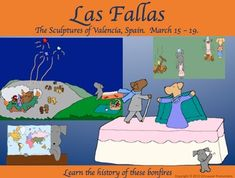 In Las Fallas, The Sculptures of Valencia, Or Pepper Goes to Spain Pepper helps students learn how and why Las Fallas is celebrated on March 15th  19th in Valencia, Spain.  Large sculptures are created out of wood, cardboard, papier-mch and polystyrene.