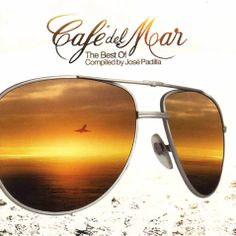 "Cafe Del Mar: Very Best of | Relaxing Music ""Café de Mar The Best Of"""