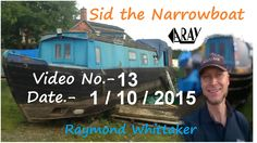 Thank you for looking at this video. Over the next videos I will show you how I made my Narrowboat called SID. This is the first time I have owned a boat and. 2015 Movies, Narrowboat, My Love, Products, Gadget