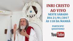 INRI CRISTO AO VIVO NO YOUTUBE - 21/01/2017