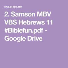 2. Samson MBV VBS Hebrews 11 #Biblefun.pdf - Google Drive Hebrews 11, Judges, Google Drive, Bible, Pdf, Biblia, The Bible
