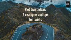 Plot twist ideas - 7 examples   Now Novel