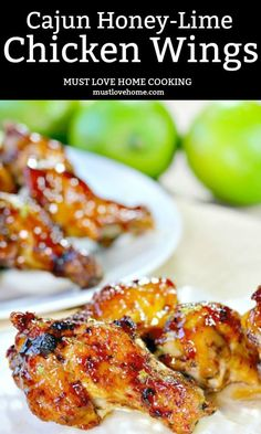 Cajun Honey Lime Chicken Wings may change the way you flavor your wings forever. The wings are oven baked, and basted with an amazing sauce that will make these wings a crowd favorite. Chicken Wing Sauces, Chicken Wing Recipes, Chicken Wing Flavors, Baked Chicken, Honey Lime Chicken, Honey Bbq Chicken Wings, Honey Wings, Appetizer Recipes, Dinner Recipes