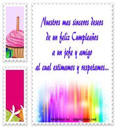 descargar frases bonitas de cumpleaños para mi jefe,descargar dedicatorias de cumpleaños para mi jefe,frases con imàgenes de cumpleaños para mi jefe,saludos de cumpleaños para mi jefe,enviar frases de cumpleaños para mi jefe: http://www.datosgratis.net/bellos-mensajes-de-feliz-cumpleanos-a-un-empleado/