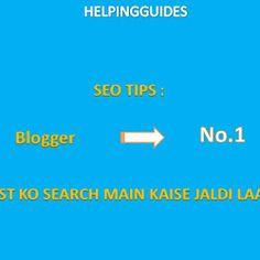 SEO tips:5 best SEO tips apni blog post ko search main jaldi laane ke liye.