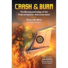 Crash & Burn by Robert M. Misic