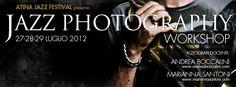 FB cover ATINA JAZZ PHOTOGRAPHY WORKSHOP con Andrea Boccalini e Marianna Santoni - Foto: Andrea Boccalini, Art: Gaspare Grammatico