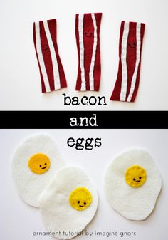 DIY: felt bacon and egg ornaments || imagine gnats