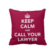 Call Your Lawyer throw pillow