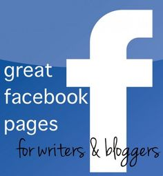 great facebook pages for writers & bloggers