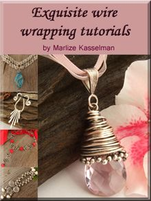 Wire wrapping jewelry tutorials