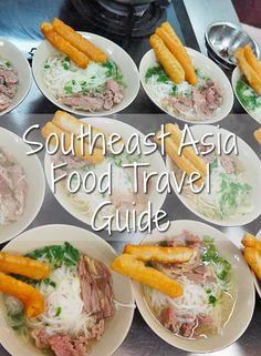 What to Eat in Southeast Asia #food #travel
