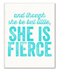 Loving this Turquoise 'She Is Fierce' Print on #zulily! #zulilyfinds