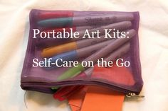 """Portable Art Kits: Self-care on the go; will be the first post to the #ArtTherapy Without Borders """"June is Art Therapy Interventions Month!"""""""