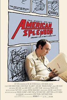 American Splendor.  Great adaptation (half fictional portrayal/half documentary) of the comics by Harvey Pekar.