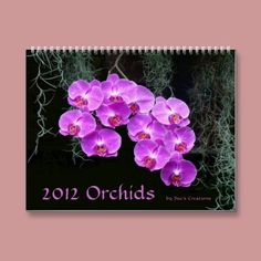 2012 Orchids Wall Calendars from Zazzle - beautiful orchids on every page!  Digital Photography by Sue Melvin