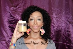 DIY Caramel Hair Softener for Dry, Frizzy, Weak Natural Hair (from Hair ...