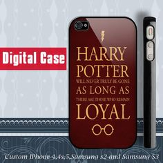 Harry Potter Loyal iphone 4 case, iphone 5 case, samsung Galaxy S3 case , samsung galaxy s2 case. $15.99, via Etsy.