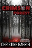 Crimson Forest - Available at Barnes & Noble! http://www.barnesandnoble.com/w/crimson-forest-christine-gabriel/1120250119?ean=9780990338987