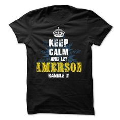 02012403 Keep Calm and Let AMERSON Handle It - #diy tee #tshirt frases. LIMITED TIME PRICE => https://www.sunfrog.com/Names/02012403-Keep-Calm-and-Let-AMERSON-Handle-It.html?68278