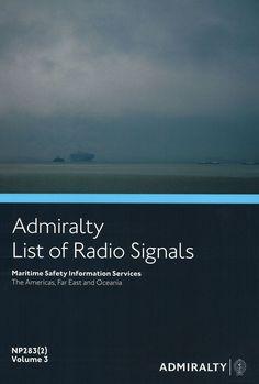 Admiralty List of Radio Signals (ALRS): Volume 3, Part 2