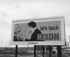 Bill Wood. Let's back Nixon, 1960.     http://semioticapocalypse.tumblr.com