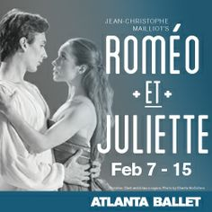 Perfect for Valentine's Day, Romeo et Juliette will take you on an emotional, cinematic journey that will leave you quivering in anticipation and breathless! #ballet #atlanta #dance