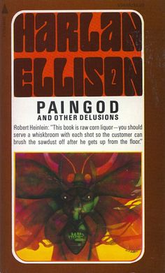 Paingod, Harlan Ellison edition), cover by Leo and Diane Dillon Fantasy Book Covers, Best Book Covers, Fantasy Books, Sci Fi Books, Cool Books, Used Books, Science Fiction Authors, Fiction Novels, Harlan Ellison