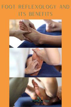 Foot Reflexology Massage: Benefits of Massage Pressure Points