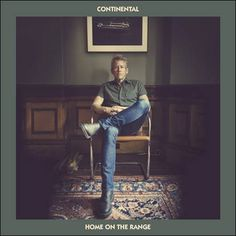 soultrainonline.de - REVIEW: Continental – Home On The Range (Rusty Knuckles/Eternal Sound Records/Soulfood) !!
