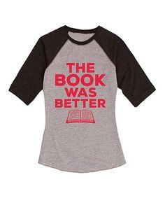 Look what I found on #zulily! Athletic Heather & Heather Black 'The Book' Raglan Tee - Women #zulilyfinds