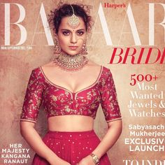 Sabyasachi Heritage Jewelry Kangana Ranaut wearing a Sabyasachi Rani pink Matka lehenga from our Heritage Collection. She teams it up with Sabyasachi Bridal Jadau Collection in syndicate polki and spinel. Cover of Harper's Bazaar Bride September 2017 Choli Blouse Design, Sari Blouse Designs, Bridal Blouse Designs, Asian Wedding Dress, Indian Wedding Outfits, Indian Outfits, Pink Bridal Lehenga, Lehenga Blouse, Dress Picture