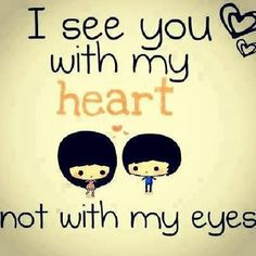 i see you with my heart