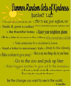 Never thought of a random acts of kindness bucket list. This is really cool :)