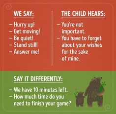 16 phrases your child won't take the way you meant them